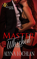 Master Whicked -- Alyna Lochlan